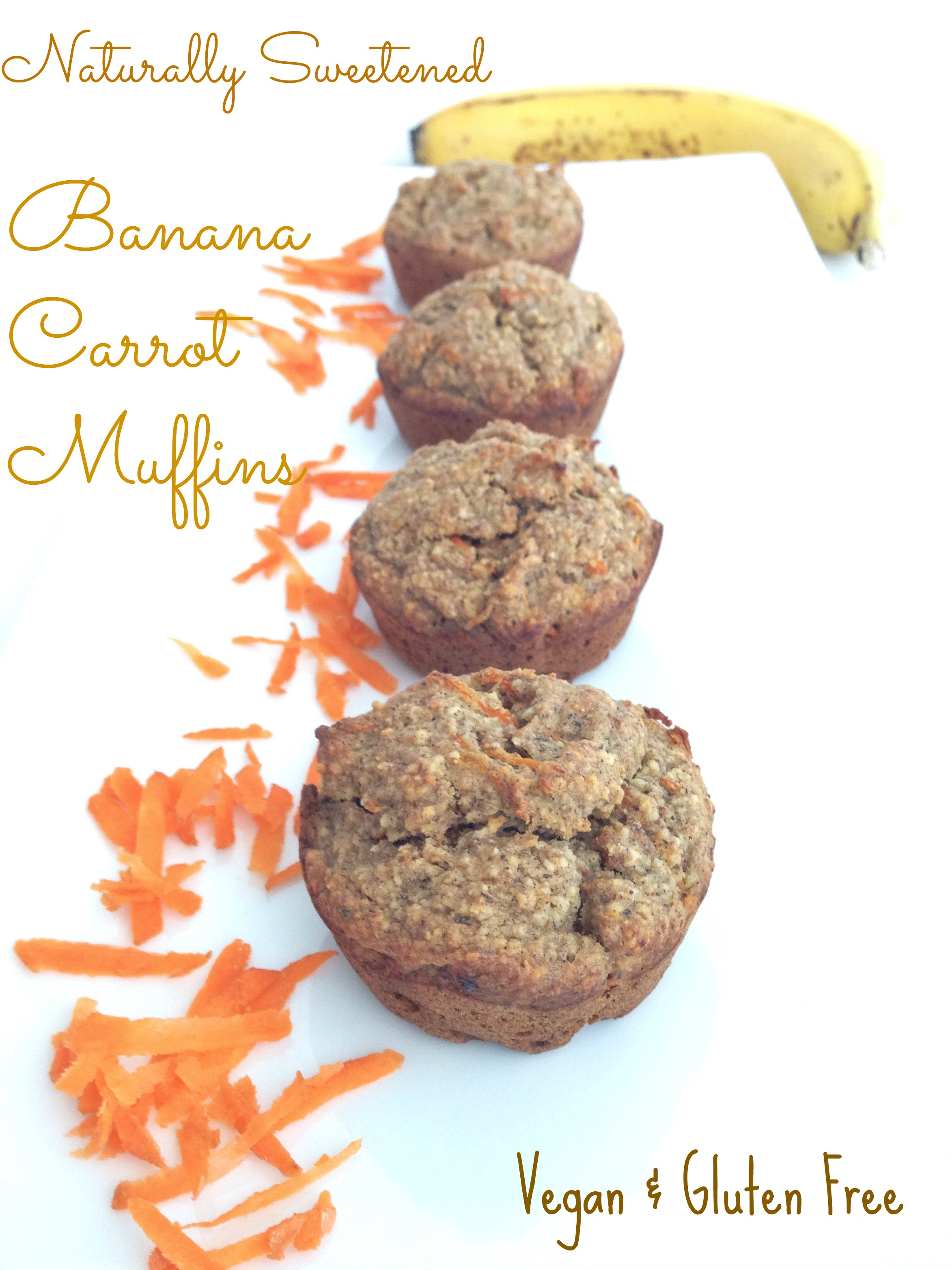 naturally sweetened banana carrot muffins gluten free and vegan brunch